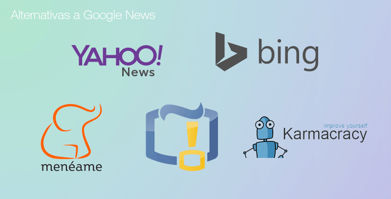 Alternativas a Google News: agregadores de contenido. Yahoo! News, Bing, Menéame, Karmacracy y Bitácoras